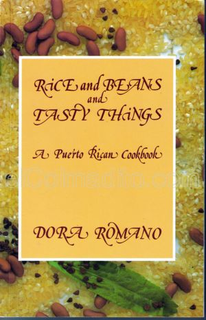 Rice & Beans and Tasty Things, Dora Romano